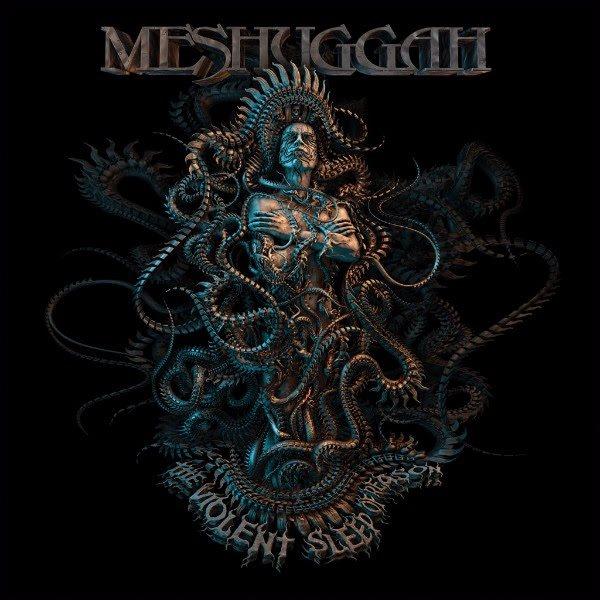 Meshuggah_-_The_Violent_Sleep_of_Reason.jpg