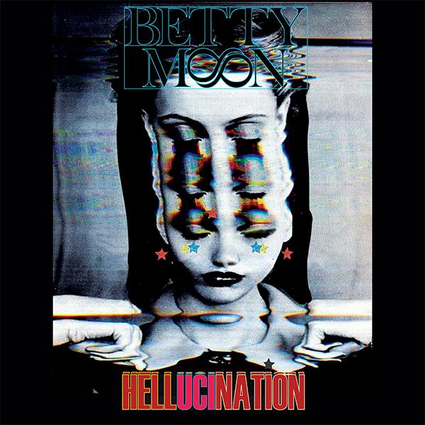 Betty-Moon-hellucination-album-cover.jpg